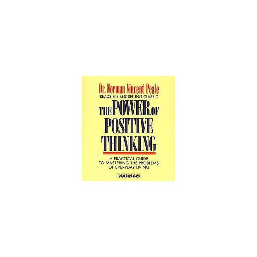 Power of Positive Thinking (Abridged) (CD/Spoken Word) (Norman Vincent Peale)
