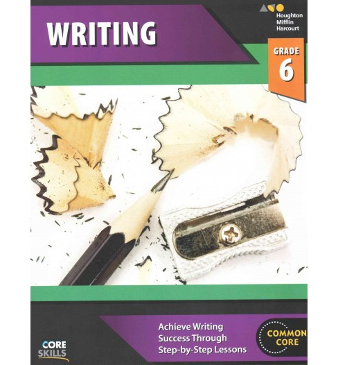 Core Skills Writing Grade 6 (Workbook) (Paperback) - image 1 of 1