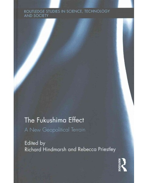 Fukushima Effect : A New Geopolitical Terrain (Hardcover) - image 1 of 1