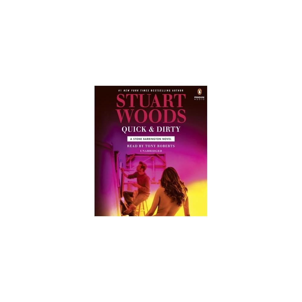 Quick & Dirty (Unabridged) (CD/Spoken Word) (Stuart Woods)
