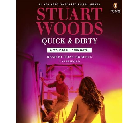 Quick & Dirty (Unabridged) (CD/Spoken Word) (Stuart Woods) - image 1 of 1