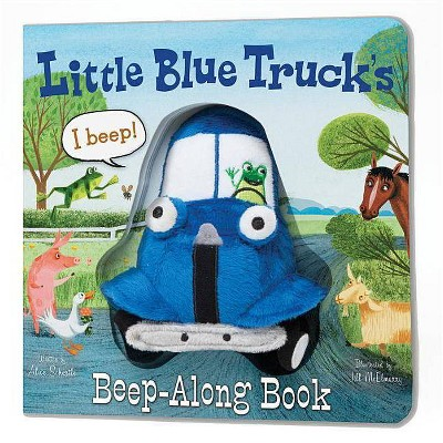 Little Blue Truck's Beep-Along Book ( Little Blue Truck) by Alice Schertle (Board Book)