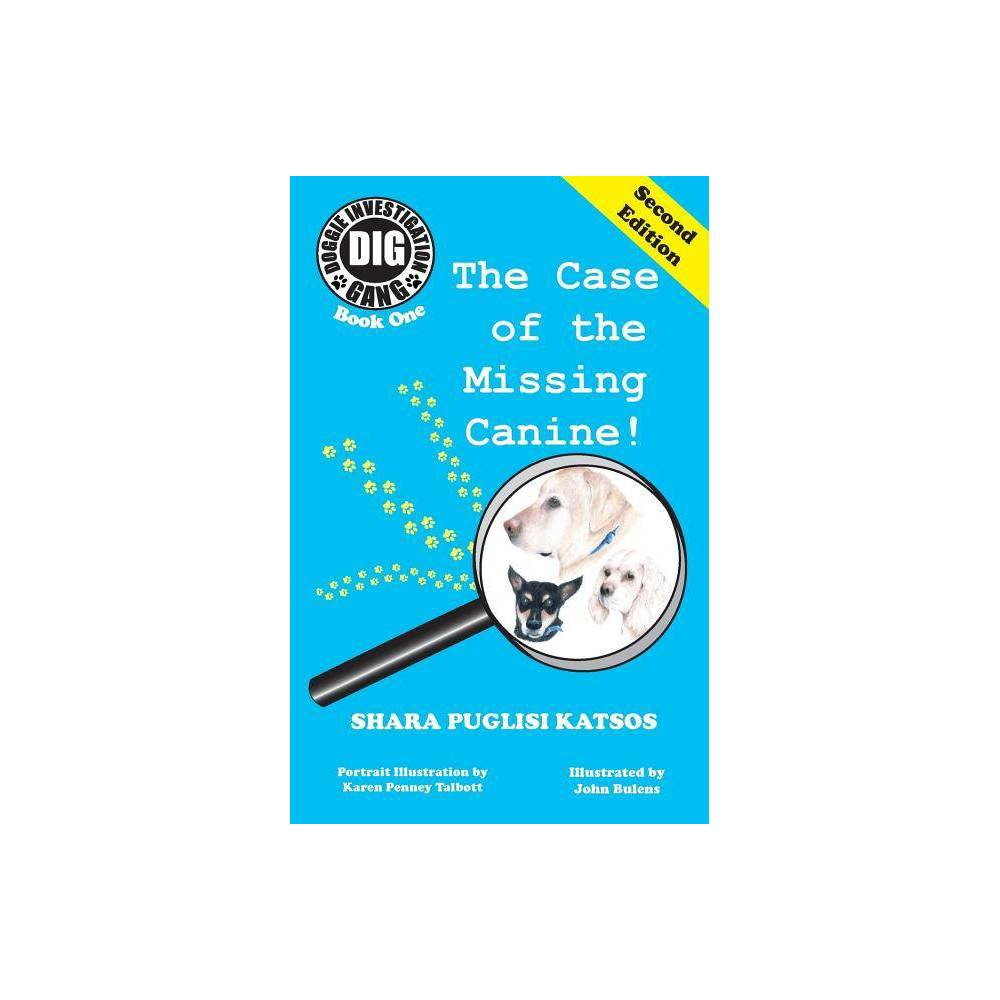 Doggie Investigation Gang Dig Series By Shara Puglisi Katsos Paperback