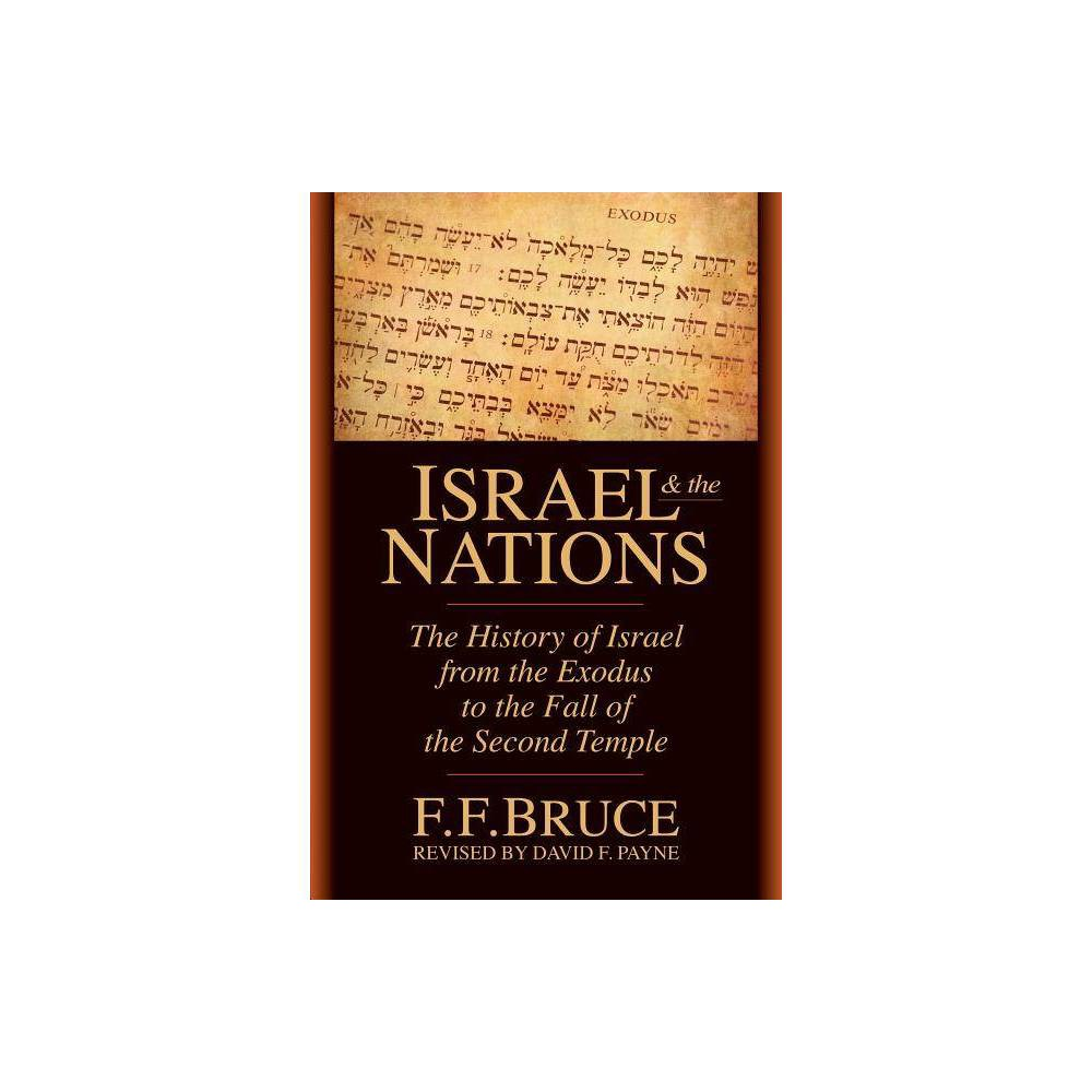Israel The Nations By F F Bruce David F Payne Paperback