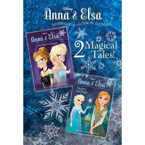 Anna & Elsa #1: All Hail the Queen/Anna & Elsa #2: Memory and Magic (Disney Frozen) - by  Erica David - image 1 of 1