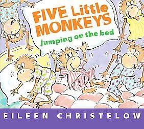 Five Little Monkeys Jumping on the Bed (Board Book)by Eileen Christelow