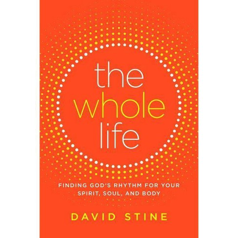 The Whole Life - by  David Stine (Hardcover) - image 1 of 1