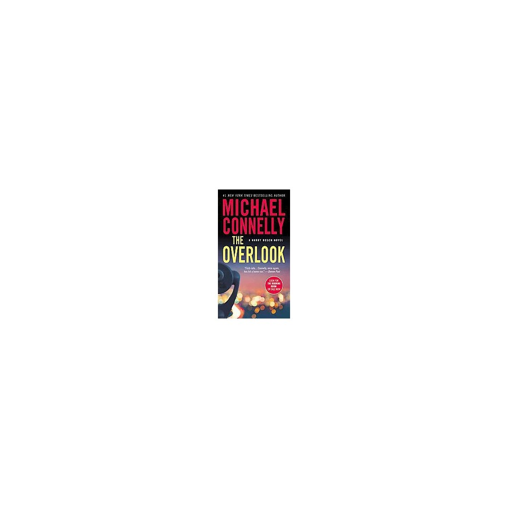 The Overlook ( Harry Bosch) (Reprint) (Paperback) by Michael Connelly