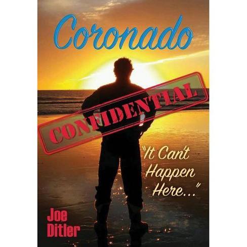 Coronado Confidential By Joe Ditler Hardcover Target