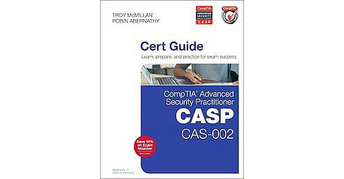 Comptia Advanced Security Practitioner Casp Cas-002 Authorized Cert Guide (Hardcover) (Robin Abernathy & - image 1 of 1