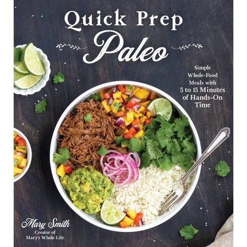 Quick Prep Paleo - by  Mary Smith (Paperback) - image 1 of 1