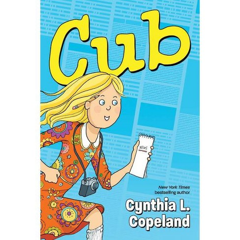Cub - by  Cynthia L Copeland (Paperback) - image 1 of 1
