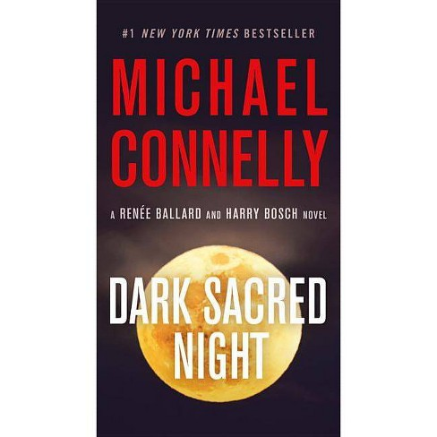 Dark Sacred Night - (Ballard and Bosch Novel) by  Michael Connelly (Paperback) - image 1 of 1