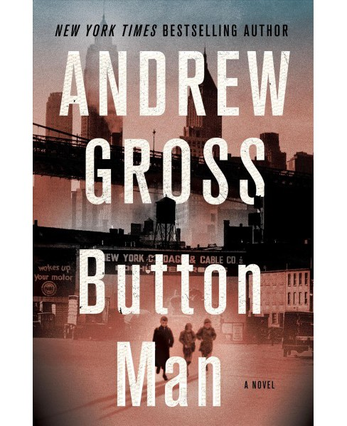 Button Man -   Book 3 by Andrew Gross (Hardcover) - image 1 of 1