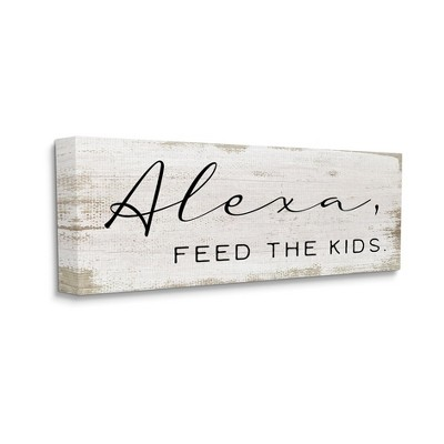 Stupell Industries Alexa Feed the Kids Funny Kitchen Family Sign