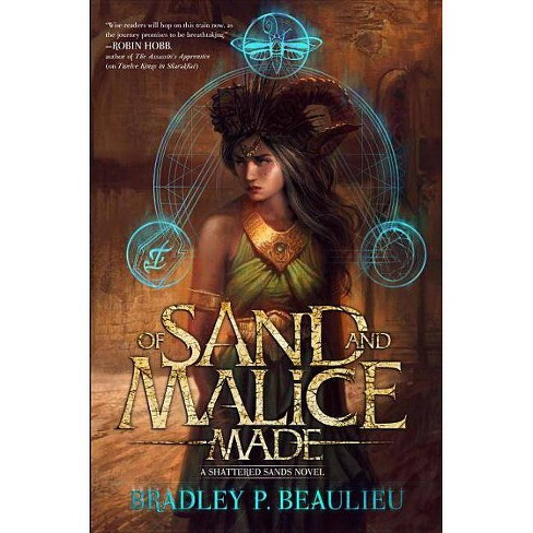 Of Sand and Malice Made - (Song of Shattered Sands) by  Bradley P Beaulieu (Paperback) - image 1 of 1