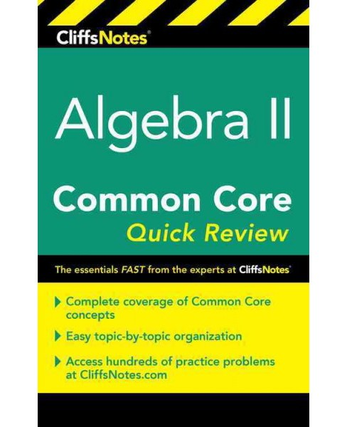 Cliffsnotes Algebra II Common Core Quick Review (New) (Paperback) (Wendy Taub-hoglund) - image 1 of 1