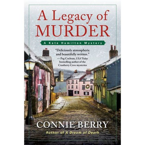 A Legacy of Murder - (A Kate Hamilton Mystery) by  Connie Berry (Hardcover) - image 1 of 1