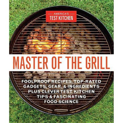 Master of the Grill (Paperback)by America's Test Kitchen