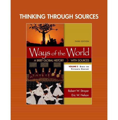 Thinking Through Sources for Ways of the World (Vol 2) (Paperback) (Robert W. Strayer) - image 1 of 1