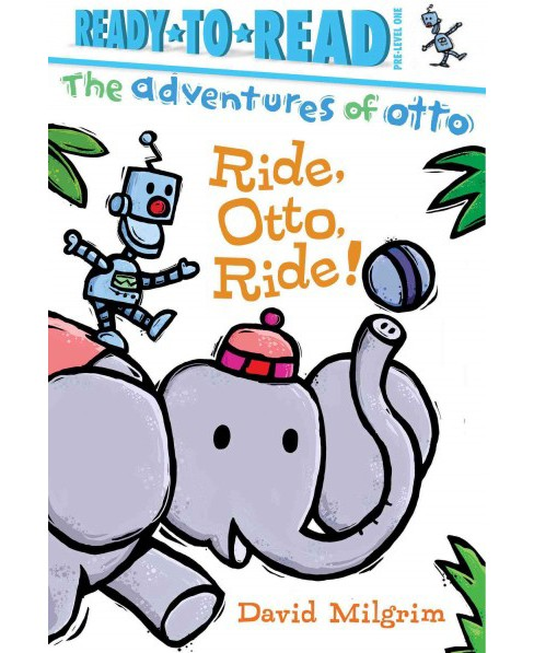 Ride, Otto, Ride! (Reissue) (Hardcover) (David Milgrim) - image 1 of 1