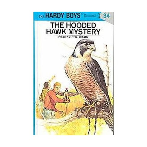 The Hooded Hawk Mystery - (Hardy Boys) by  Franklin W Dixon (Hardcover) - image 1 of 1