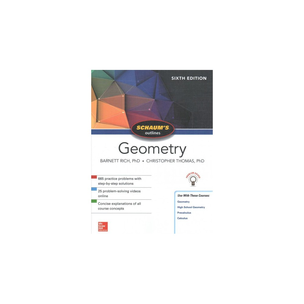 Schaum's Outlines Geometry (Paperback) (Ph.D. Barnett Rich & Ph.d. Christopher Thomas)