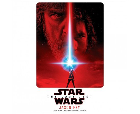 Last Jedi -  Unabridged (Star Wars) by Jason Fry (CD/Spoken Word) - image 1 of 1