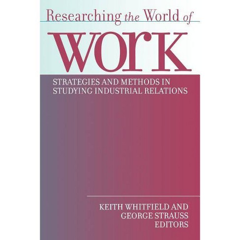 Researching the World of Work - (Paperback) - image 1 of 1