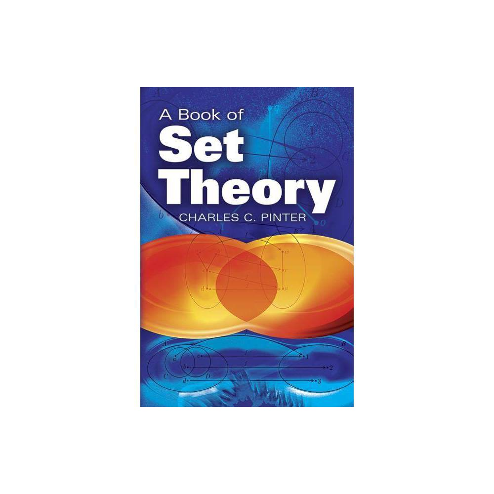 A Book Of Set Theory By Charles C Pinter Paperback
