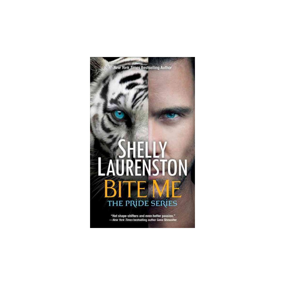 Bite Me (Reprint) (Paperback) (Shelly Laurenston)