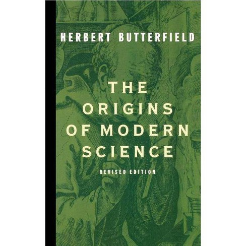The Origins of Modern Science - by  Herbert Butterfield (Paperback) - image 1 of 1