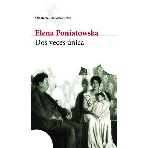 DOS Veces Anica - by  Elena Poniatowska (Paperback) - image 1 of 1