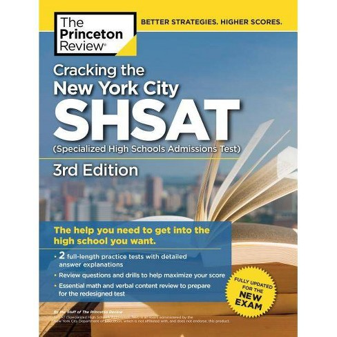 Cracking the New York City Shsat (Specialized High Schools Admissions  Test), 3rd Edition - (Paperback)