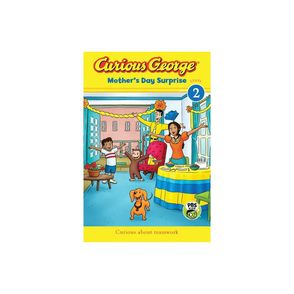 Curious George Mother S Day Surprise By H A Rey Paperback
