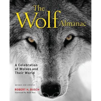 Wolf Almanac - 3rd Edition by  Robert Busch (Paperback)