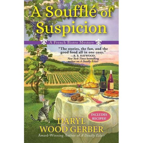 A Souffle of Suspicion - (French Bistro Mystery) by  Daryl Wood Gerber (Hardcover) - image 1 of 1
