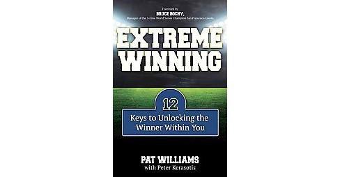 Extreme Winning : 12 Keys to Unlocking the Winner Within You (Paperback) (Pat Williams) - image 1 of 1
