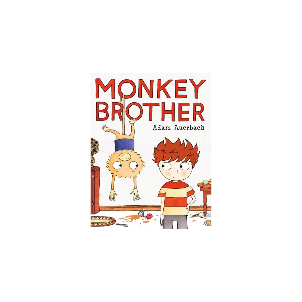 Monkey Brother - by Adam Auerbach (School And Library)