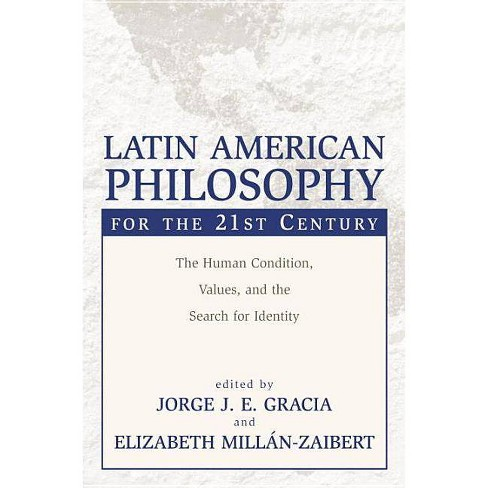 Latin American Philosophy for the 21st Century - (Paperback) - image 1 of 1
