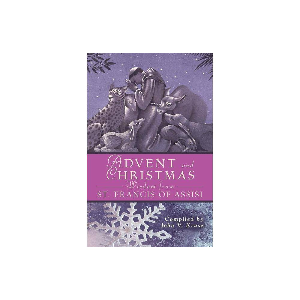 Advent And Christmas Wisdom From St Francis Of Assisi Paperback