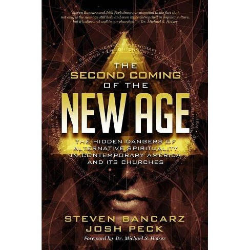 The Second Coming of the New Age - by  Josh Peck & Steven Bancarz (Paperback) - image 1 of 1