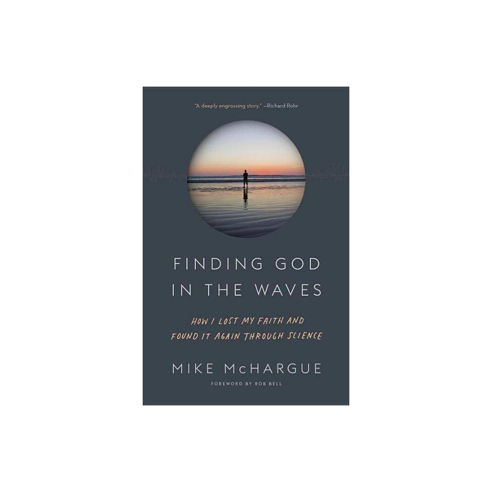 Finding God In The Waves By Mike Mchargue Paperback