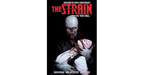 Strain 2 : The Fall (Hardcover) (David Lapham) - image 1 of 1
