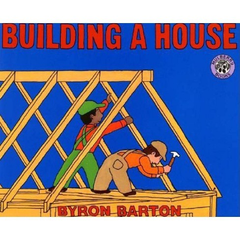 Building a House - (Mulberry Books) by  Byron Barton (Paperback) - image 1 of 1
