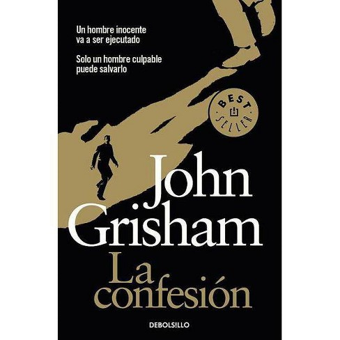 La Confesi�n / The Confession - (Best Seller (Debolsillo)) by  John Grisham (Paperback) - image 1 of 1