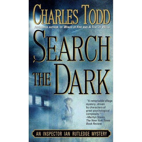 Search the Dark - (Ian Rutledge Mysteries) by  Charles Todd (Paperback) - image 1 of 1