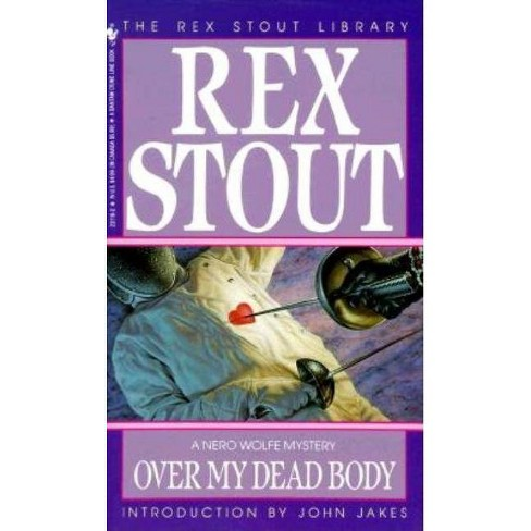 Over My Dead Body - (Nero Wolfe) by  Rex Stout (Paperback) - image 1 of 1