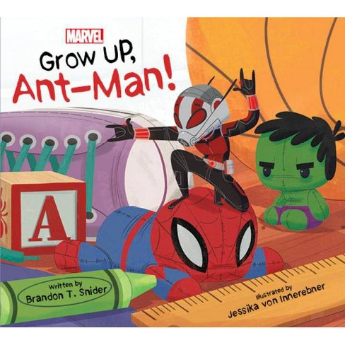 Grow Up, Ant-Man! - by  Brandon T Snider (Board_book) - image 1 of 1