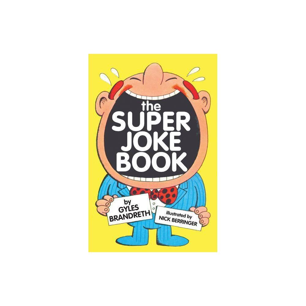 The Super Joke Book By Gyles Brandreth Paperback